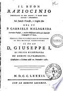 Il buon raziocinio dimostratto in due scritti  o siano saggi critico apologetici sul famoso processo  e tragica fine del fu P  Gabriele Malagrida       1782