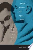 Derek Jarman and Lyric Film