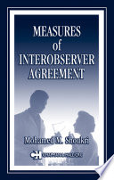Measures Of Interobserver Agreement And Reliability