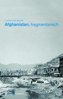 Afghanistan, fragmentarisch