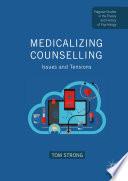 Medicalizing Counselling