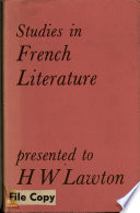 Studies in French Literature Presented to H  W  Lawton by Colleagues  Pupils and Friends