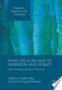 Family Life In An Age Of Migration And Mobility