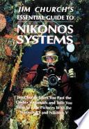 Jim Church S Essential Guide To Nikonos Systems