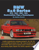 BMW 5   6 Series E12   E24   E28  E34 Restoration Tips and Techniques