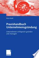 Praxishandbuch Unternehmensgr  ndung
