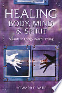 Healing Body, Mind, & Spirit