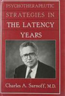 Psychotherapeutic strategies in the latency years