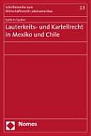 Lauterkeits- und Kartellrecht in Mexiko und Chile