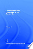 Chinese Firms and Technology in the Reform Era