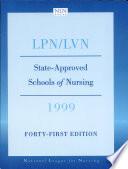 State Approved Schools of Nursing  LPN LVN 1999