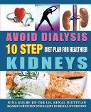 Avoid Dialysis  10 Step Diet Plan for Healthier Kidneys