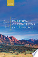 The Emergence of Functions in Language