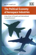 The Political Economy of Aerospace Industries: A Key Driver of Growth and International Competitiveness?