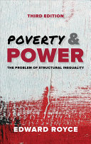 Poverty and power : the problem of structural inequality /