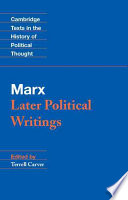 Marx  Later Political Writings