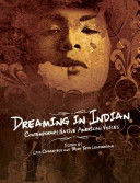 Dreaming In Indian : and provides samples of their work....