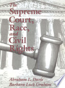The Supreme Court  Race  and Civil Rights
