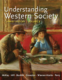 Understanding Western Society  Volume 2  From the Age of Exploration to the Present