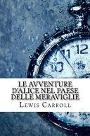Le Avventure D'Alice Nel Paese Delle Meraviglie