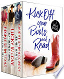 Kick Off Your Boots And Read Box Set