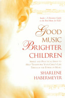 Good Music, Brighter Children