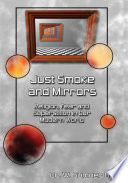 Just Smoke And Mirrors : such a vast appeal to...