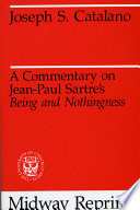 A Commentary on Jean Paul Sartre s Being and Nothingness