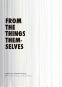 From The Things Themselves : architecture to phenomenology, and vice-versa. the...