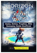Horizon Zero Dawn The Frozen Wilds Game Online Trophies Wiki Gameplay Guide Unofficial