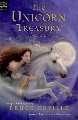The Unicorn Treasury: Stories, Poems, and Unicorn Lore - ISBN:9780152052164