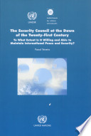 The Security Council at the Dawn of the Twenty first Century