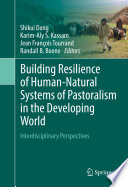 Building Resilience of Human Natural Systems of Pastoralism in the Developing World