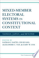 Mixed Member Electoral Systems in Constitutional Context