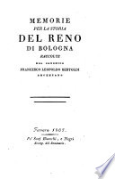 Memorie Per La Storia Del Reno Di Bologna