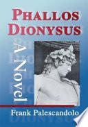 Phallos Dionysus