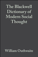 The Blackwell Dictionary of Modern Social Thought