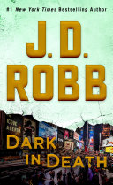 Dark in Death J D Robb The 1 New