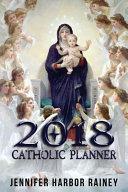 2018 Catholic Planner