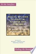 Social Studies of Health, Illness and Disease