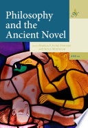 Philosophy and the Ancient Novel