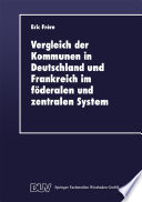 Vergleich der Kommunen in Deutschland und Frankreich im föderalen und zentralen System