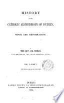 History of the Catholic archbishops of Dublin  since the Reformation