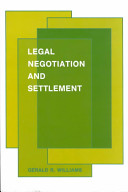 Legal Negotiation and Settlement