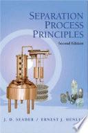 Separation Process Principles  2nd Ed  Seader   Henly  2006