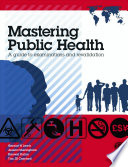 Ebook Mastering Public Health: A postgraduate guide to examinations and revalidation Epub Geraint H Lewis,Jessica Sheringham,Kanwal Kalim,Tim Crayford Apps Read Mobile