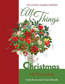 download ebook all things christmas all things lovely catholic journal color doodle pdf epub