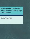 Quincy Adams Sawyer And Mason S Corner Folks