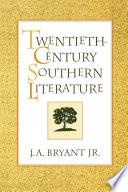 Twentieth Century Southern Literature