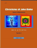 Chronicles of Jake Blake - Keeper of Righteousness Episode 2